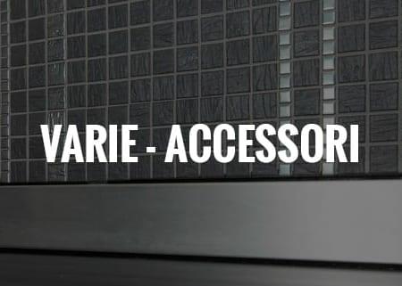 Varie - Accessori